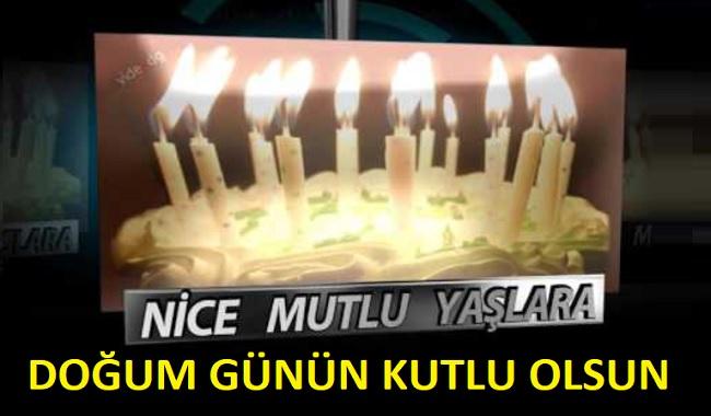 Nice mutlu yaşlara,  doğum günün kutlu olsun.