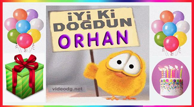 iyi ki doğdun Orhan