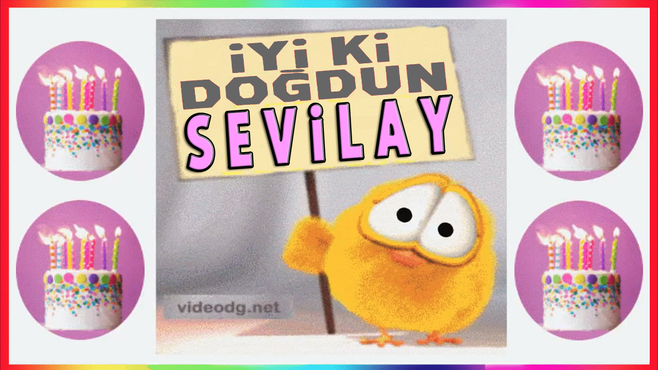 iyiki doğdun Sevilay