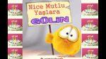 Nice Mutlu Yaşlara GÜLİN