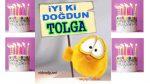 doğum günün kutlu olsun TOLGA