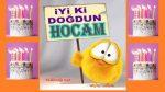 iyi ki doğdun HOCAM