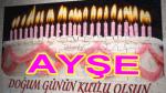 Ayşe ismine özel doğum günü kutlaması