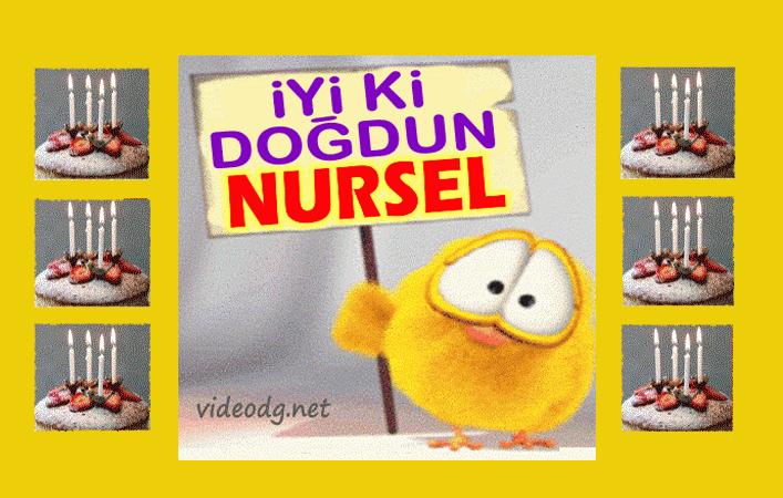 iyiki doğdun Nursel