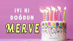 iyi ki doğdun MERVE !!!
