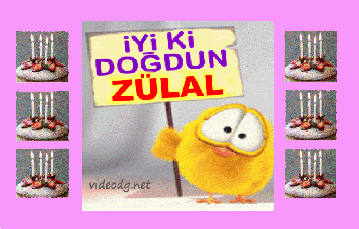iyiki doğdun Zülal