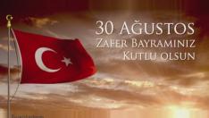 30 Ağustos Zafer Bayramımız Kutlu Olsun