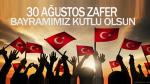 30 Ağustos Zafer Bayramı kutlaması