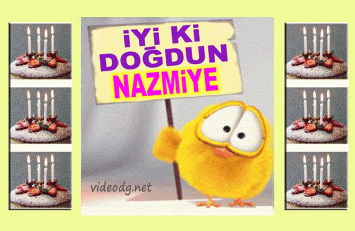 iyiki doğdun Nazmiye