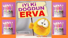 iyi ki doğdun ERVA