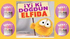iyi ki doğdun ELFİDA