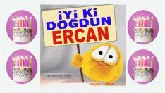 iyi ki doğdun ERCAN