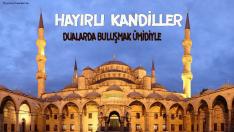 HAYIRLI KANDİLLER