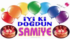 Doğum günün kutlu olsun SAMİYE