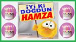 iyi ki doğdun HAMZA