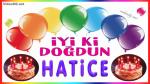 Doğum günün kutlu olsun HATİCE