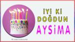 iyi ki doğdun AYSİMA