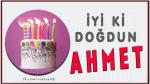iyi ki doğdun AHMET