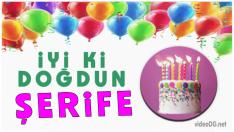 Doğum Günün Kutlu Olsun ŞERİFE