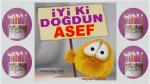iyi ki doğdun ASEF