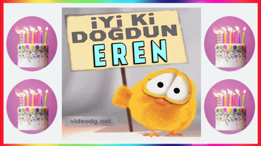 iyiki doğdun Eren
