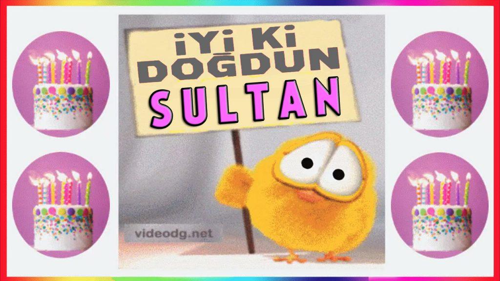 iyiki doğdun Sultan
