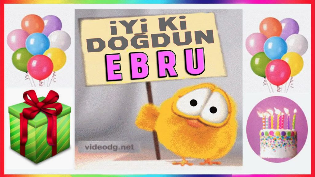 iyiki doğdun Ebru
