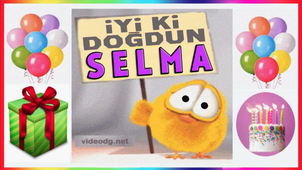 iyiki doğdun Selma