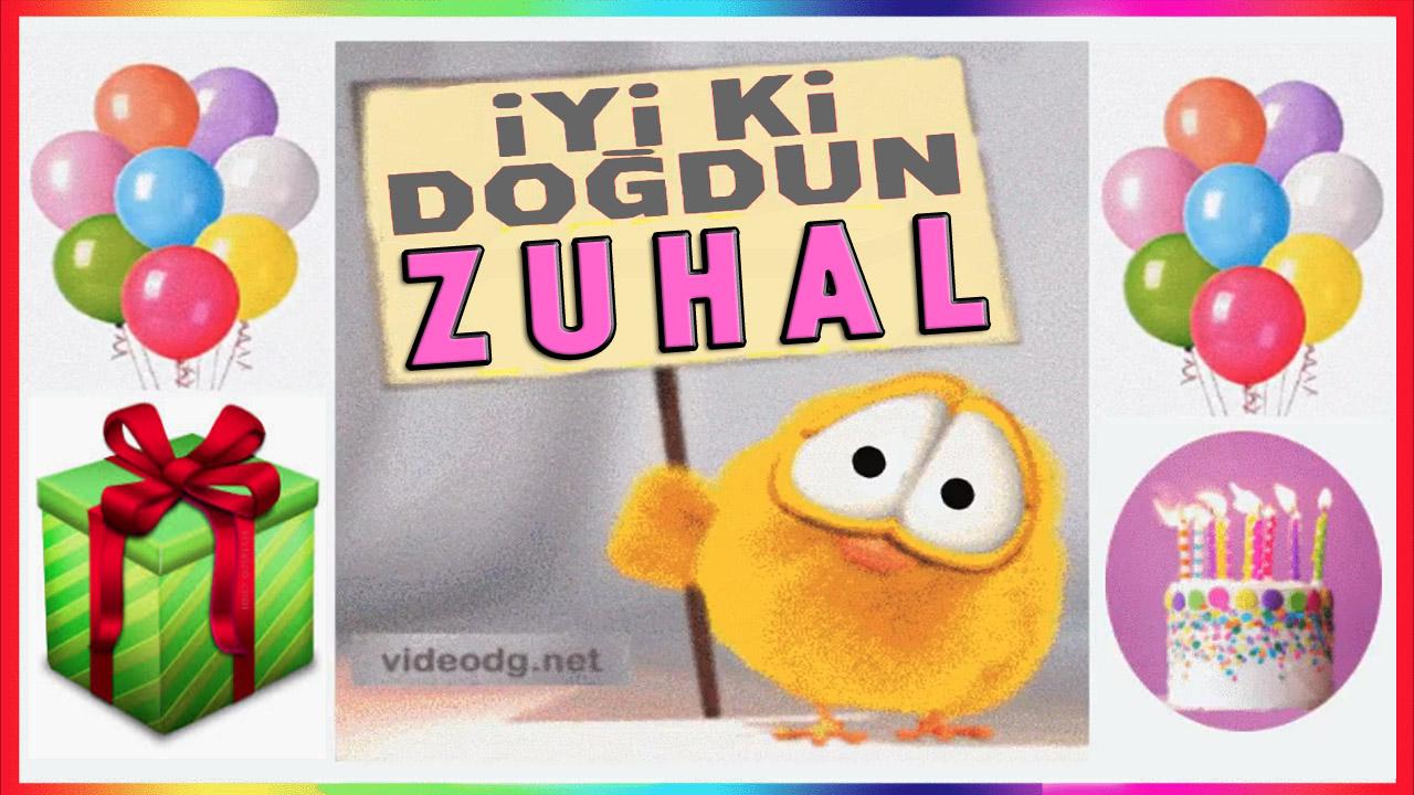 iyiki doğdun Zuhal