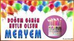 Doğum günün kutlu olsun MERYEM