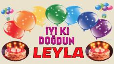 iyi ki doğdun Leyla
